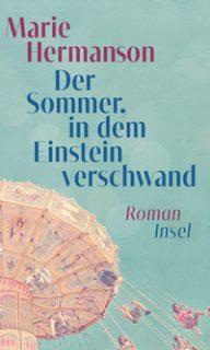 Marie Hermanson, Der Sommer, in dem Einstein verschwand, Roman, Suhrkamp Insel