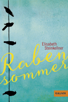 Elisabeth Steinkellner, Rabensommer