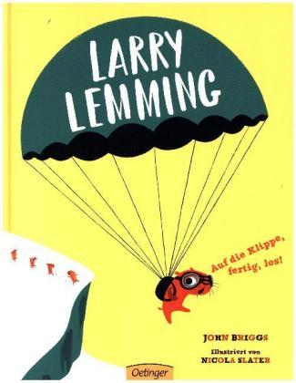 John Briggs, Larry Lemming