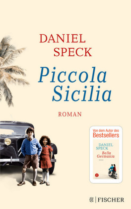 daniel speck, piccola sicilia, bella germania
