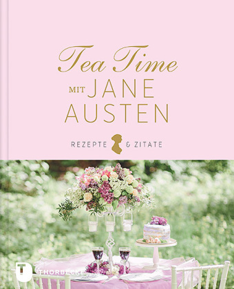 Tea Time mit JAne Austen, Thorbecke, Backen, England