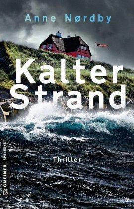 Anne Nordby, Kalter Strand, Gmeiner Verlag