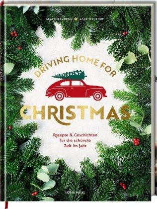 Lisa Nieschlag, Lars Wentrup, Driving Home for Christmas, Hölker Verlag