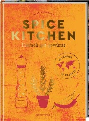 martin kintrup, spice kitchen, gewürzt, hölker