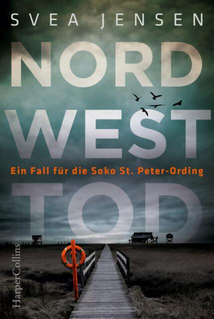 Svea Jensen, Nordwesttod, Harper Collins, Krimi