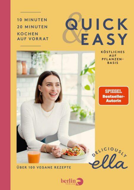 Ella Woodward, Deliciously Ella quick and easy, Berlin Verlag, Kochen