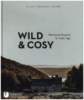 Cawley, Julia;Deelen, Saskia van;Schäper, Vera, Wild & Cosy.
