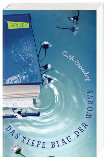 cath crowley, das tiefe blau der worte, carlsen, taschenbuch