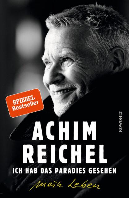 Achim Reichel, Ich hab das Paradies gesehen, Rowohlt