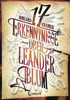 irmgard Kramer, 17 Erkenntnisse über Leander Blum