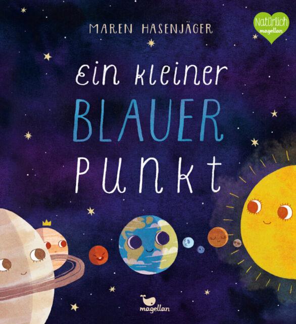 Maren Hasenjäger, Ein kleiner blauer Punkt, Magellan Verlag, Bilderbuch, Sachbuch