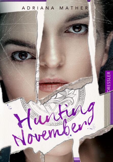 Adriana Mather, Hunting November, Dressler Verlag