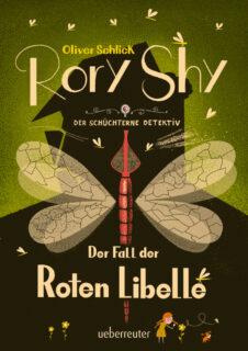 Oliver Schlick, Rory Shy, der Fall der roten Libelle, Ueberreuter