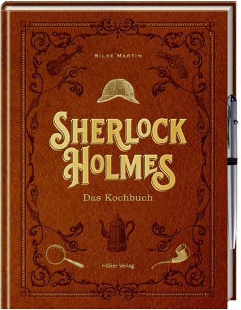 Silke Martin, Sherlock Holmes, Kochbuch, Hölker Verlag