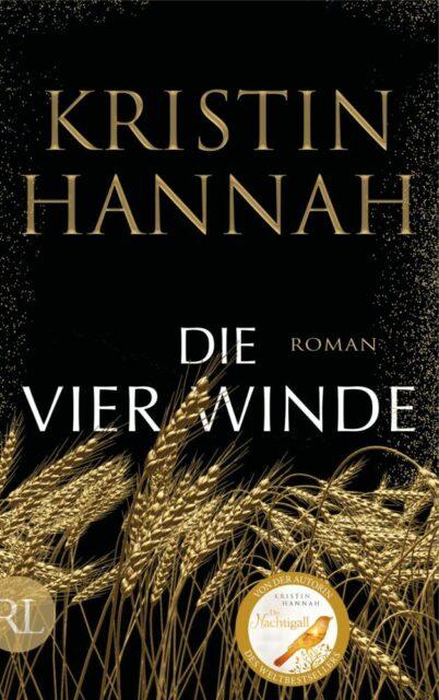 Kristin Hannah, Die vier Winde, Rütten & Loening