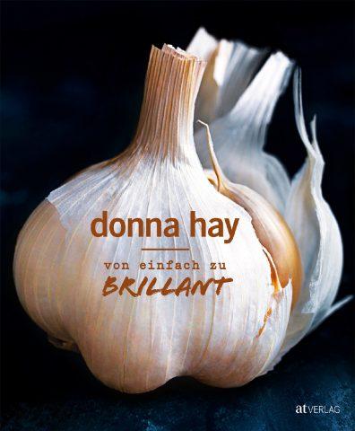 Donna Hay, von einfach zu brilliant