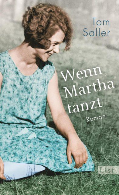 Tom Saller, Wenn Martha tanzt