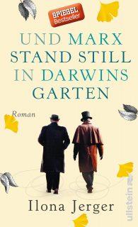 Ilona Jerger, Und MArx stand still in Darwins Garten