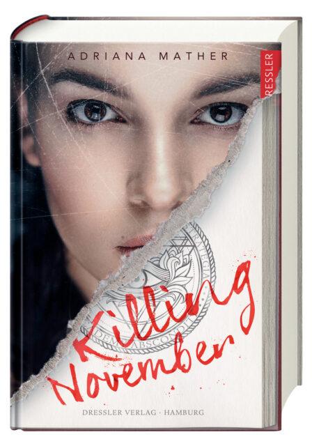 Adriana Mathler, Killing November, Dressler Verlag