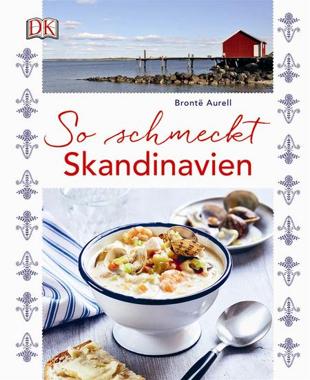 Brontë Aurell, So schmeckt Skandinavien