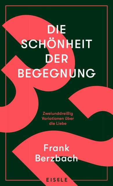 Frank Berzbach Die Schönheit der Begegnung