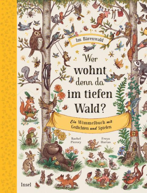 Rachel Piercey, Im Bärenwald - Wer wohnt denn da im tiefen Wald