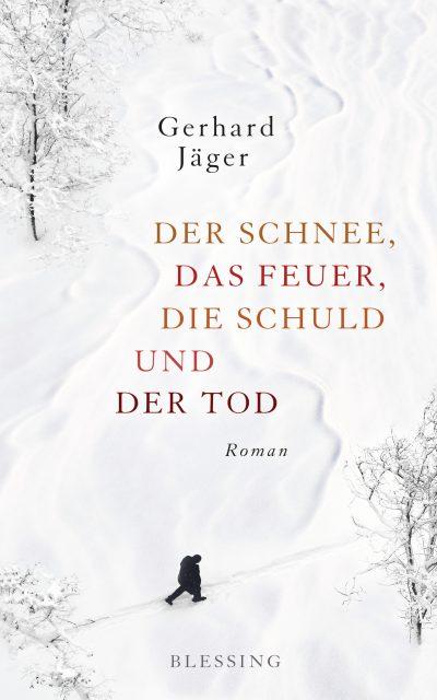 Gerhard Jäger, Der Schnee, das Feuer, die Schuld und der Tod