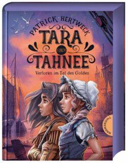 Patrick Hertweck, Tara und Tahnee, Thienemann Verlag, Kinderbuch