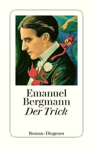Emnanuel Bergmann, Der Trick