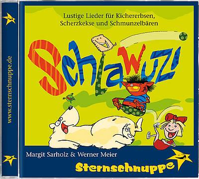 Sternschnuppe, Schlawuzi