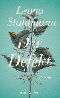 Leona Stahlmann der Defekt