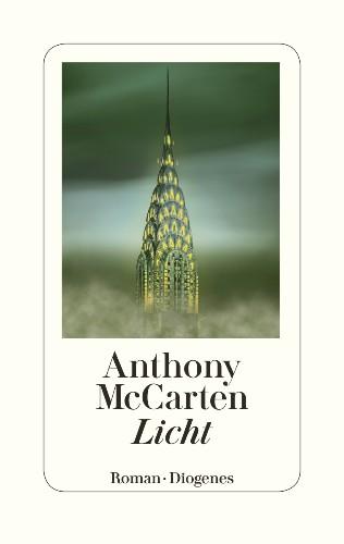 Anthony McCarten, Licht